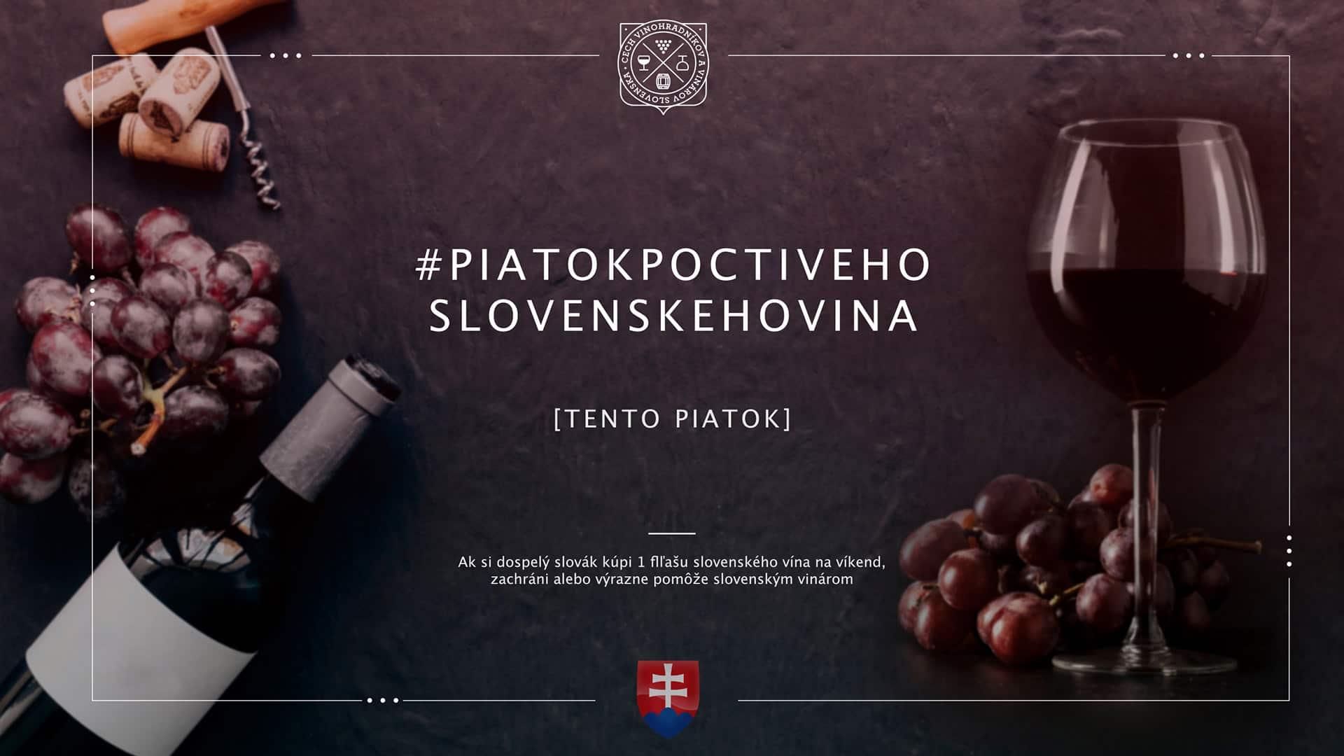 Piatok Poctiveho Slovenskeho Vina - Cech vinohradníkov a vinárov Slovenska